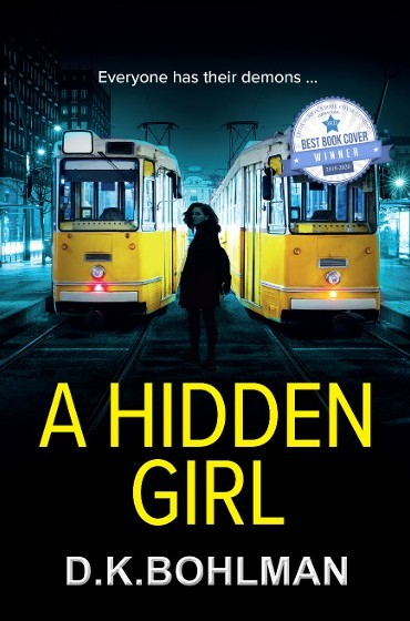 D. K. Bohlman's Cover Contest Winner 2019, A Hidden Girl